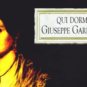 Fatti di storia #3   Qui dormì Garibaldi