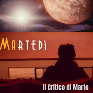 IL CRITICO DI MARTE | La donna elettrica 5/11/2019